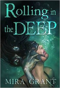 Rolling the Deep, Mira Grant