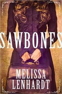 Sawbones by Melissa Lenhardt