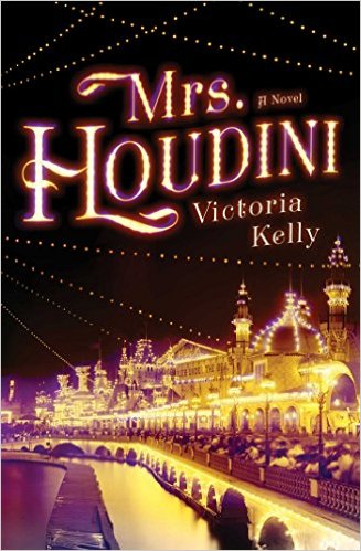 Book Review: Mrs. Houdini by Victoria Kelly